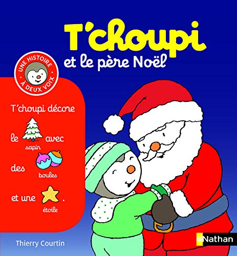 9782092545928: T'choupi Et Le Pere Noel (French Edition)