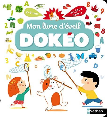 9782092546635: Mon livre d'éveil Dokéo : 2-4 ans