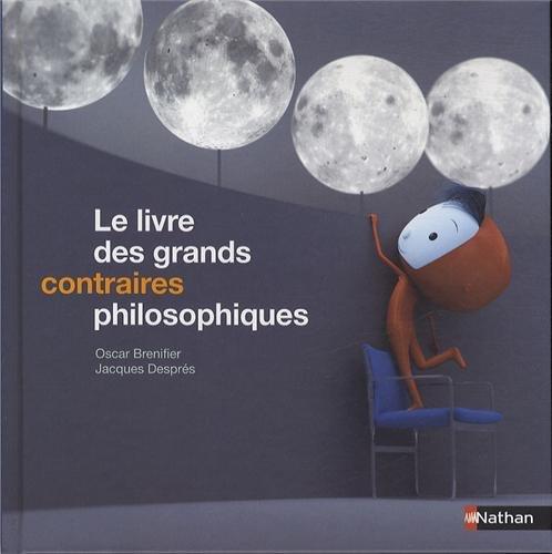 9782092546840: Le livre des grands contraires philosophiques