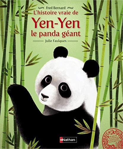 9782092549995: L'histoire vraie de Yen Yen le panda géant