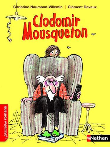 Clodomir Mousqueton - Roman Humour - De: Naumann-Villemin, Christine