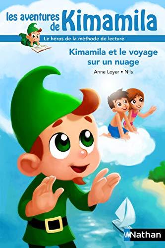Kimamila et le voyage sur un nuage: Loyer, Anne