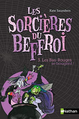 9782092551318: Les sorcières du Beffroi - Tome 3