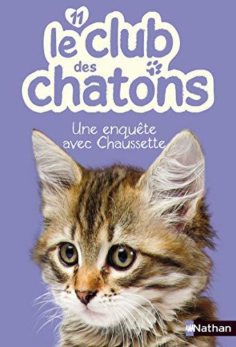 Une enquête avec Chaussette - Nº 11: Chatel, Christelle
