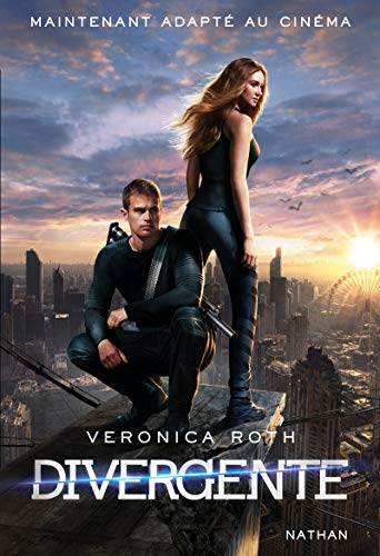 Divergente Tome 1 - [ French edition: Veronica Roth