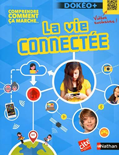 9782092553213: La vie connect�e
