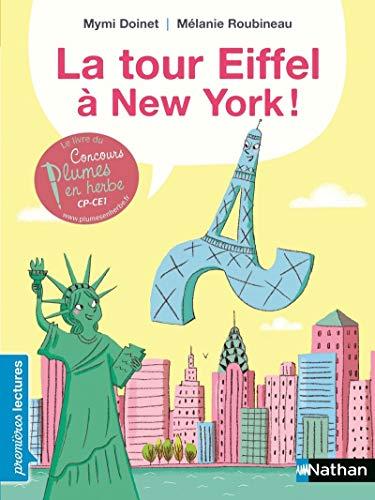 9782092556399: La tour Eiffel à New York ! - Premières Lectures CP Niveau 3 - Dès 6 ans
