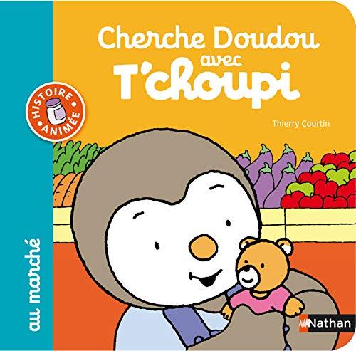 9782092558393: Cherche Doudou avec T'choupi au march�