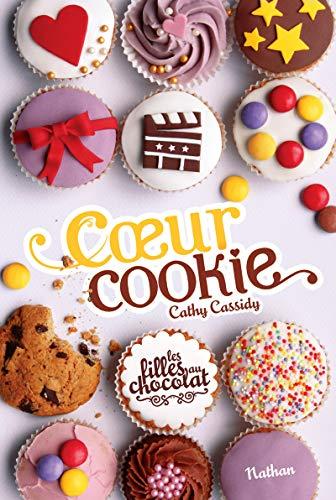 9782092558454: les filles au chocolat t.6 ; coeur cookie