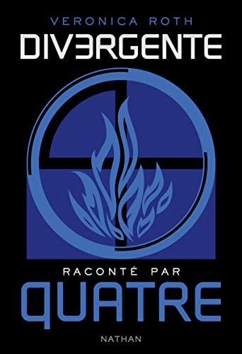 9782092558652: Divergente racont� par QUATRE