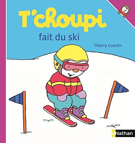 9782092560075: T'choupi fait du ski