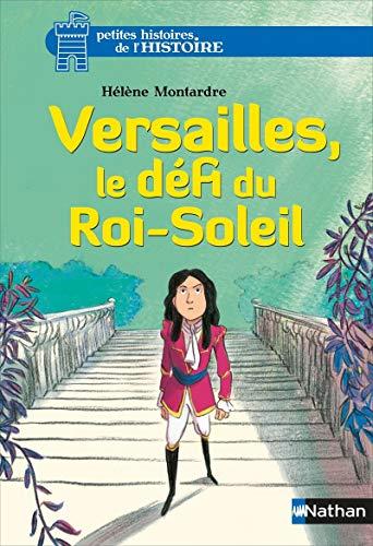 Versailles, le défi du Roi-Soleil - Nº 5: Montardre, Hélène