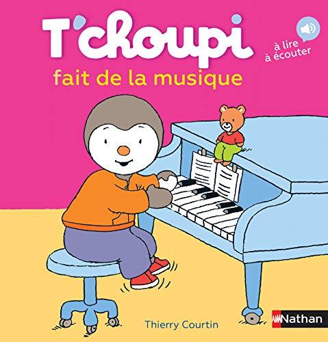 9782092570807: T'choupi joue de la musique - Dès 2 ans (27)