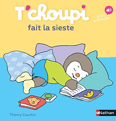 9782092570838: T'choupi fait la sieste (31) (Albums T'choupi)
