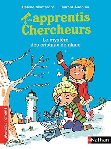 9782092571255: Les Apprentis chercheurs, le mystère des cristaux de glace - Roman Passion - De 7 à 11 ans
