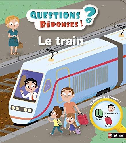 Le train (Mes premières questions réponses 3+)