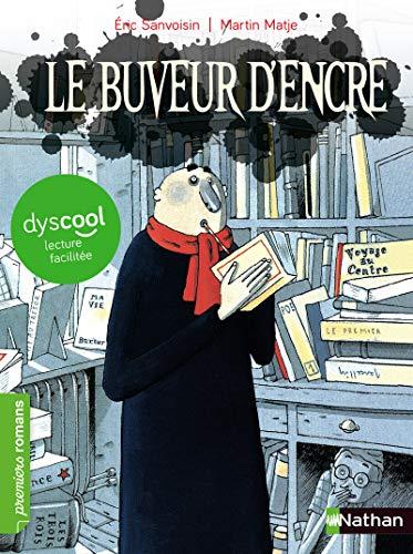 9782092576434: Le Buveur d'encre - adapté aux enfants DYS ou dyslexiques - Dès 7 ans
