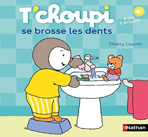 9782092589540: T'choupi se brosse les dents - Dès 2 ans
