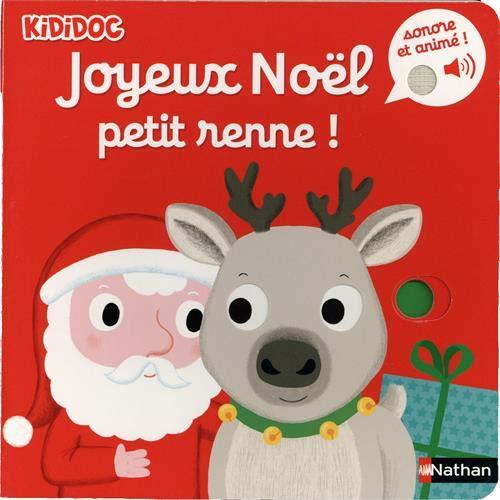 9782092590850: Joyeux Noël Petit Renne ! - Livre musical et animé Kididoc - Dès 6 mois (10)