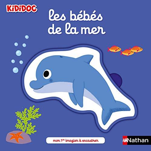9782092591741: Les bébés de la mer - Kididoc - Mon 1er imagier à encastrer - dès 2 ans