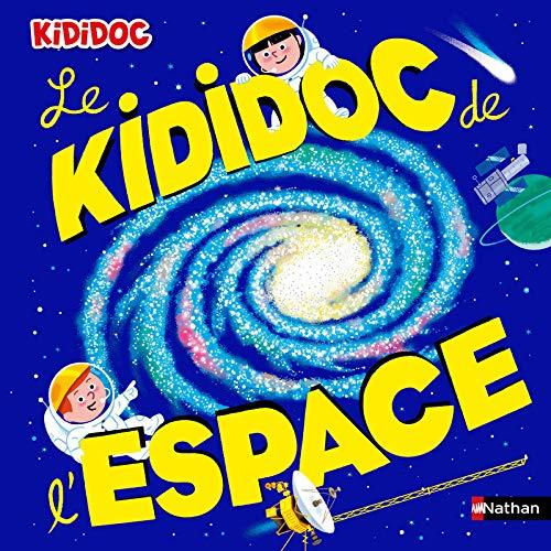 9782092591857: Le Kididoc de l'espace - Grand livre pop-up - dès 5 ans