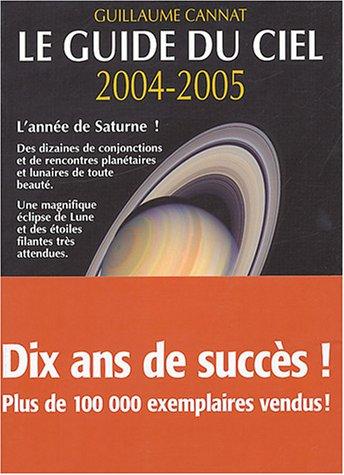 9782092610664: Le Guide du ciel 2004-2005
