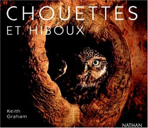 9782092610725: Chouettes et hiboux