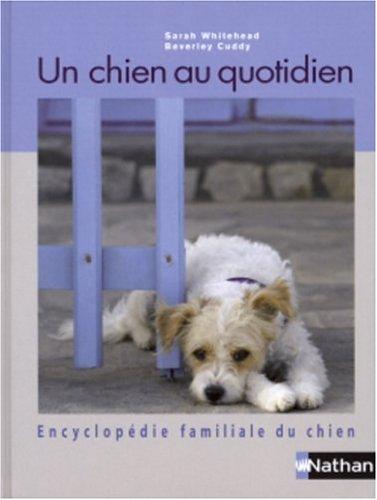 9782092611074: Un chien au quotidien