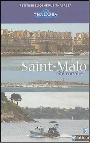 9782092611128: Saint-Malo, cité corsaire