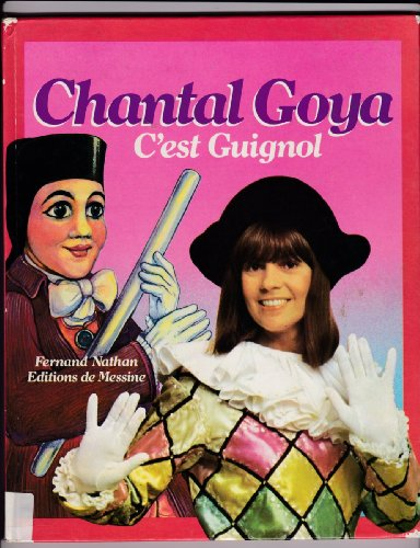 9782092664049: Chantal Goya : C'est guignol