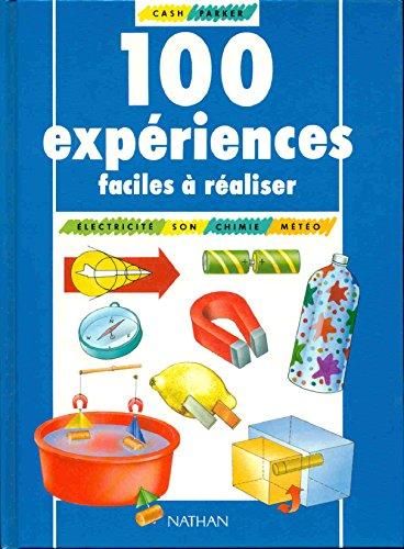 100 EXPERIENCES FACILES A REALISER: CASH, TERRY ; PARKER, STEVE