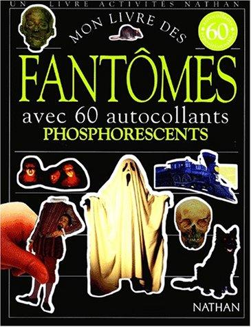 9782092682562: Mon livre des fantômes : Avec 60 autocollants phosphorescents