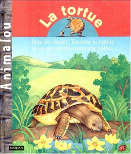 9782092701195: La tortue (Animalou)