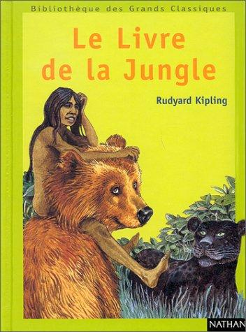 LIVRE DE LA JUNGLE -LE #16: Rudyard Kipling