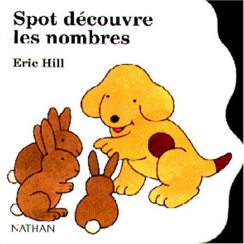 9782092701935: Les mini Spot : Spot d�couvre les nombres