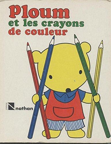 9782092704226: Ploum crayons couleurs
