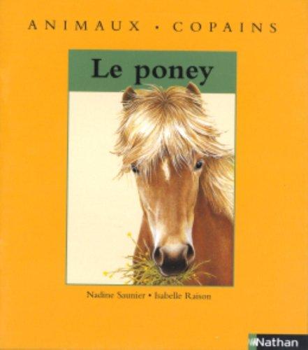 Le poney: SAUNIER, NADINE, RAISON