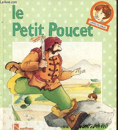 Le petit poucet / conte traditionnel (Conima): Viney