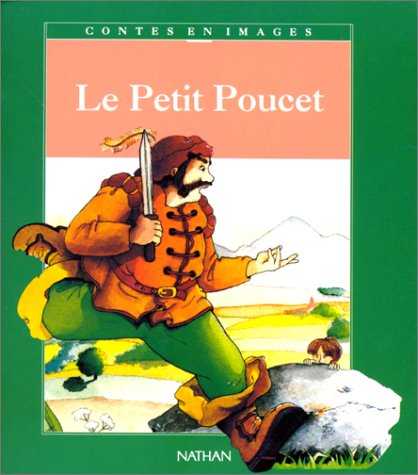 Le Petit Poucet (9782092723692) by Morand, Claude; Perrault, Charles; Viney, Marie-Laure