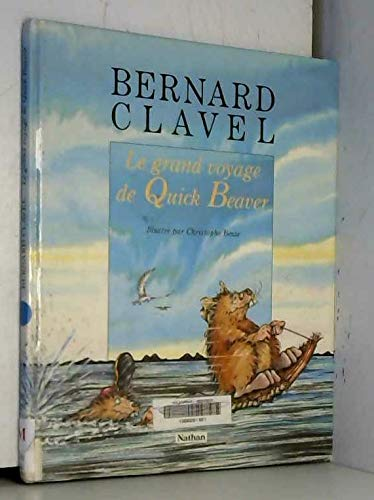 Grand voyage de quick beaver: n/a