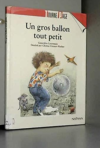 9782092742105: Un gros ballon tout petit