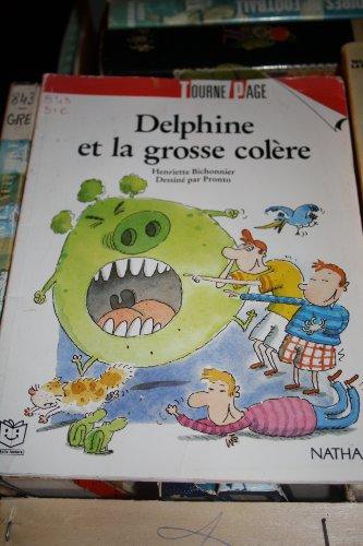 9782092742242: Delphine et la grosse colere