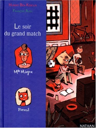 9782092750360: Le soir du grand match