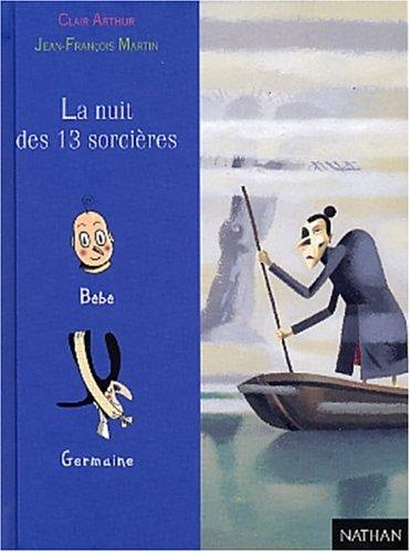 La Nuit des 13 sorcières: Jean-François Martin, Clair