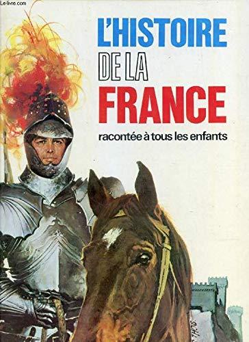L'histoire de la France racontée à tous
