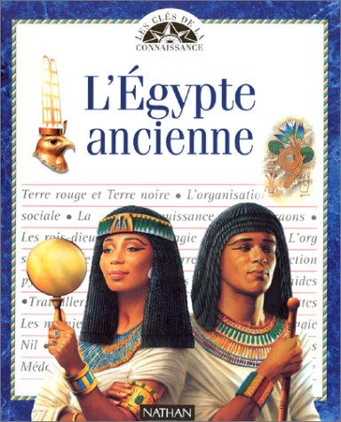 L'Egypte ancienne: Collectif