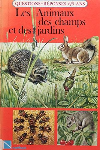 9782092776285: Les animaux des champs et des jardins