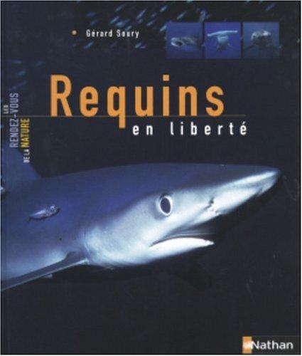 9782092780589: Requins en liberté
