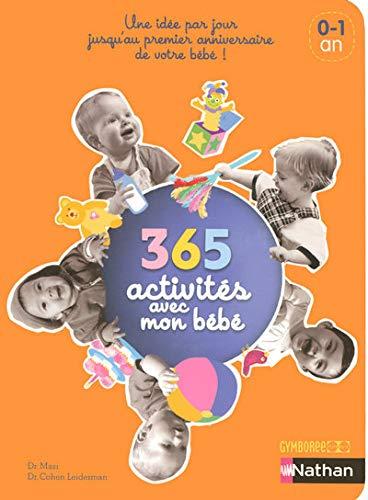 9782092781159: 365 activités avec mon bébé