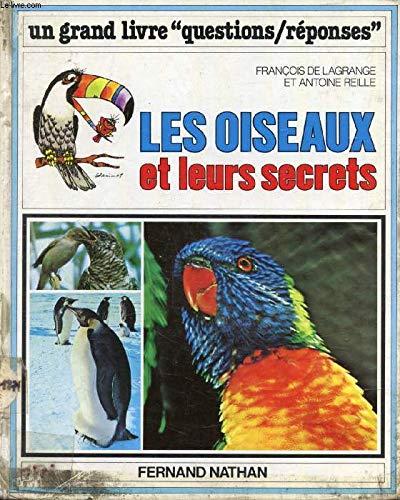 9782092781401: Les Oiseaux et leurs secrets